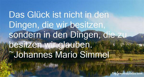 Johannes Mario Simmel Quotes