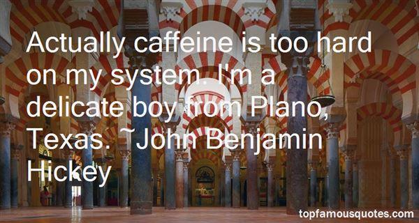 John Benjamin Hickey Quotes