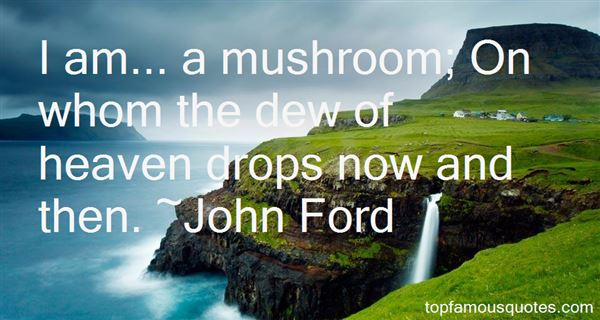 John Ford Quotes