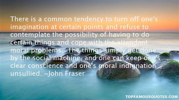 John Fraser Quotes