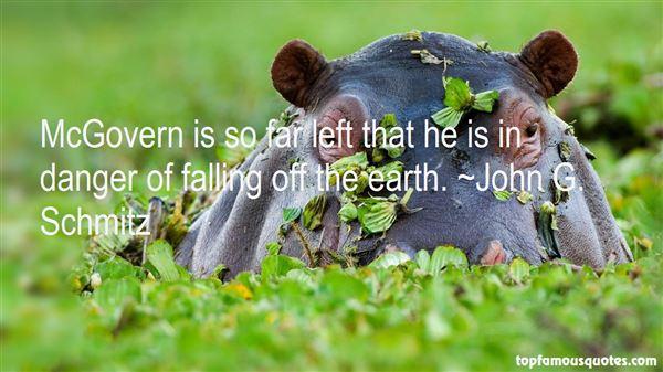 John G. Schmitz Quotes