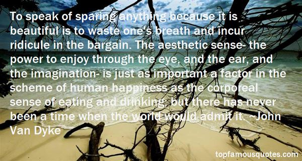 John Van Dyke Quotes