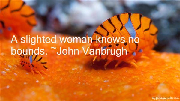 John Vanbrugh Quotes