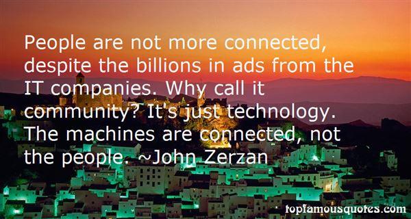 John Zerzan Quotes