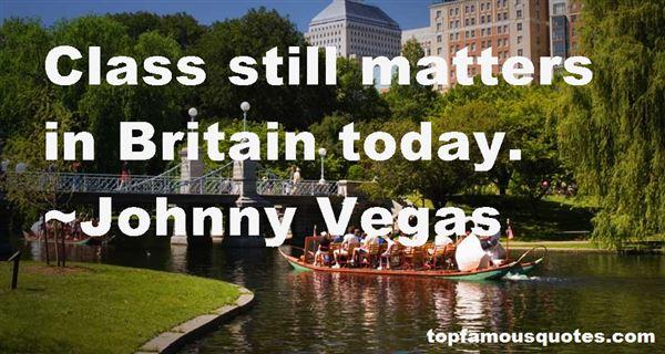 Johnny Vegas Quotes