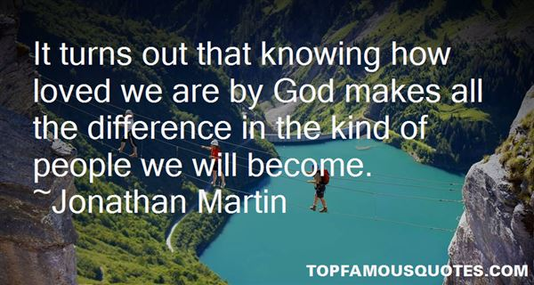 Jonathan Martin Quotes