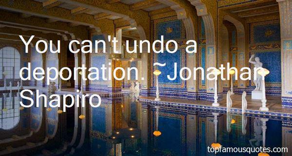 Jonathan Shapiro Quotes