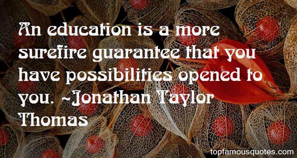 Jonathan Taylor Thomas Quotes
