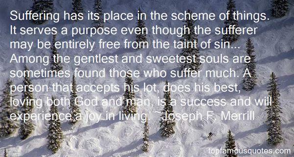 Joseph F. Merrill Quotes