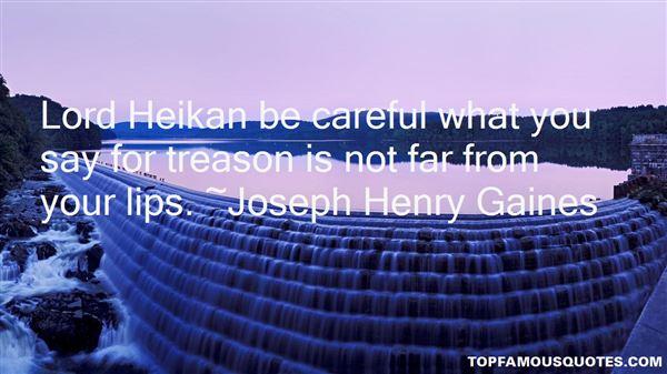 Joseph Henry Gaines Quotes