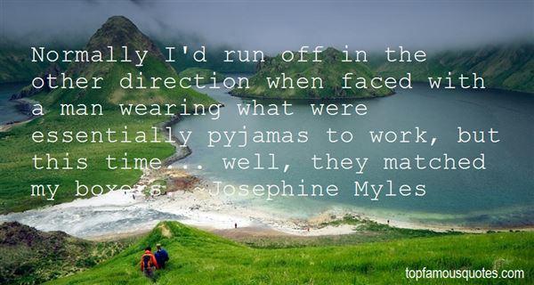 Josephine Myles Quotes