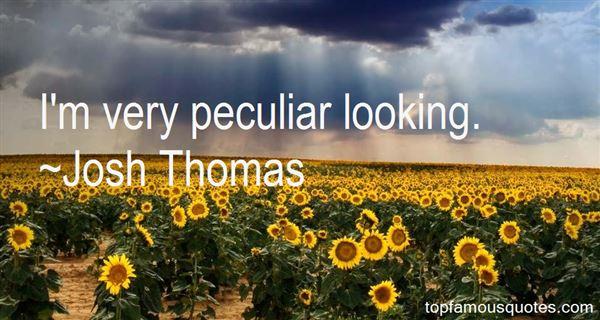 Josh Thomas Quotes