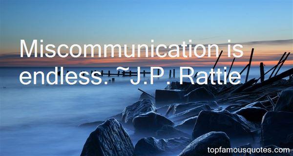 J.P. Rattie Quotes