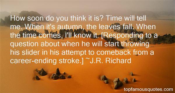 J.R. Richard Quotes