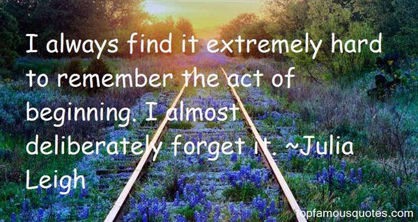 Julia Leigh Quotes