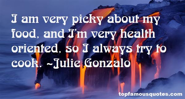Julie Gonzalo Quotes