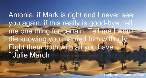 Julie March Quotes
