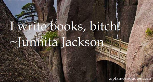 Junnita Jackson Quotes