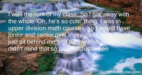 Justin Lee Quotes