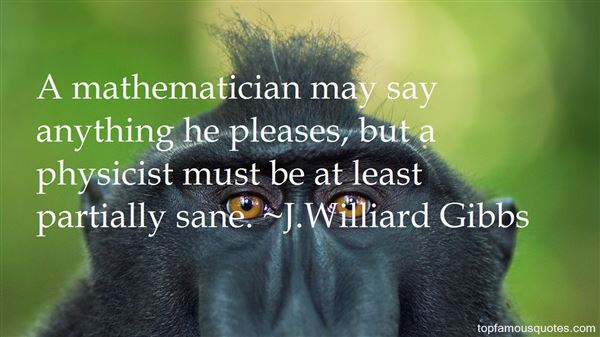 J.Williard Gibbs Quotes