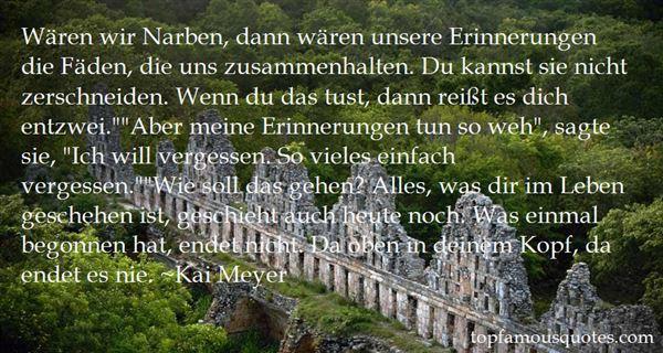 Kai Meyer Quotes