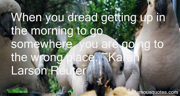 Karen Larson Reuter Quotes