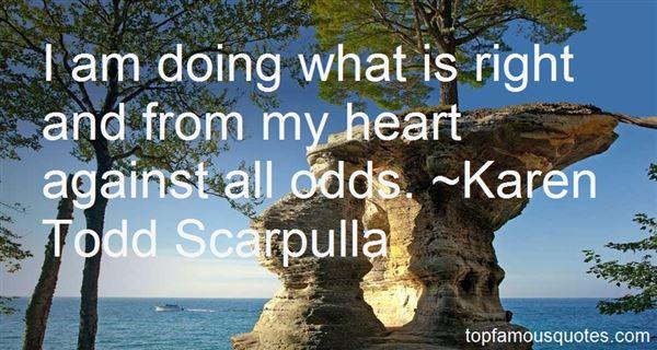 Karen Todd Scarpulla Quotes