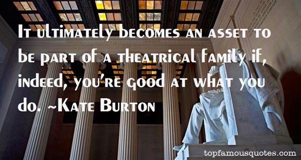 Kate Burton Quotes