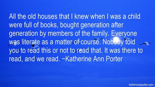 Katherine Ann Porter Quotes