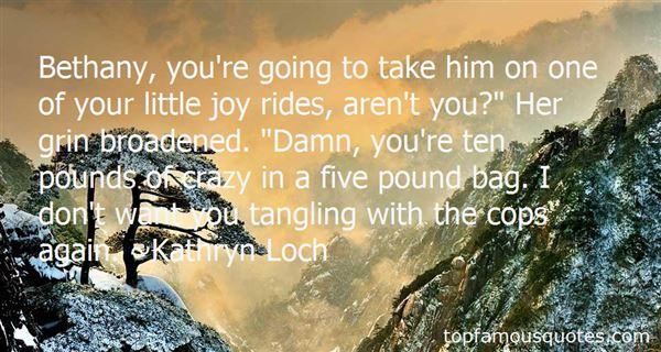 Kathryn Loch Quotes