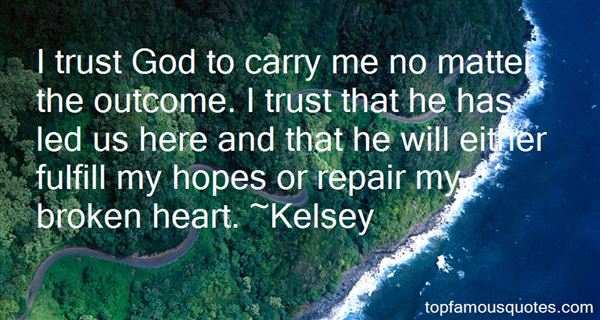 Kelsey Quotes