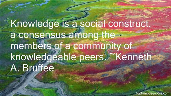 Kenneth A. Bruffee Quotes