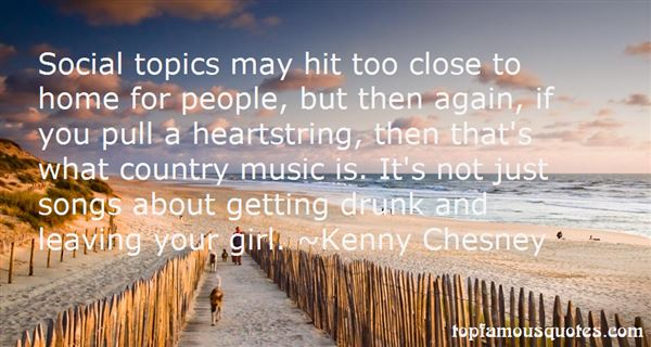 Kenny Chesney quotes: top famous quotes and sayings by Kenny ...