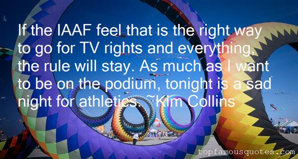 Kim Collins Quotes