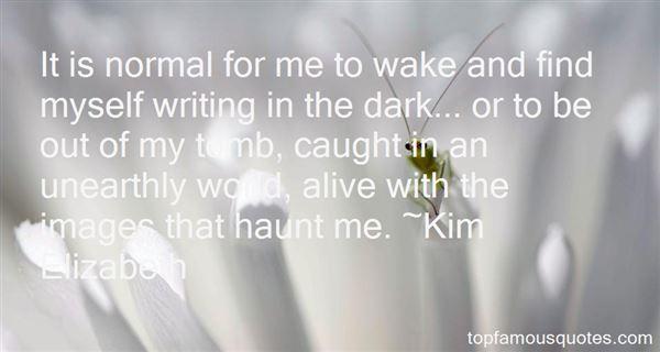 Kim Elizabeth Quotes