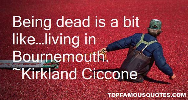 Kirkland Ciccone Quotes