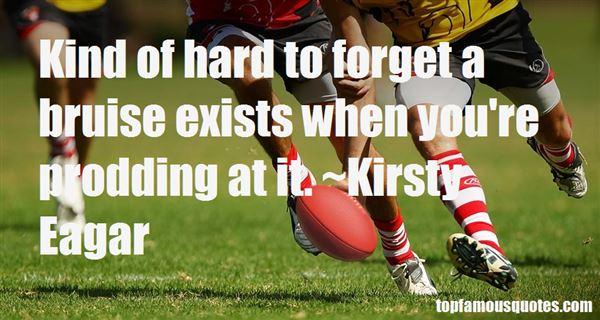 Kirsty Eagar Quotes