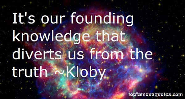 Kloby Quotes