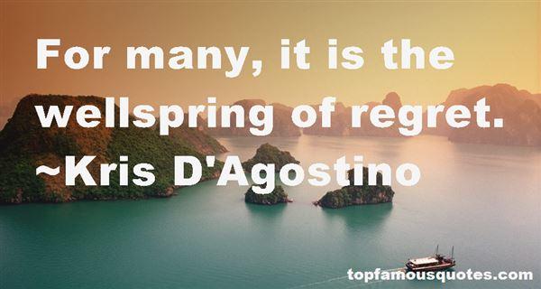 Kris D'Agostino Quotes
