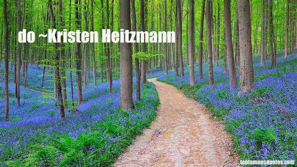 Kristen Heitzmann Quotes