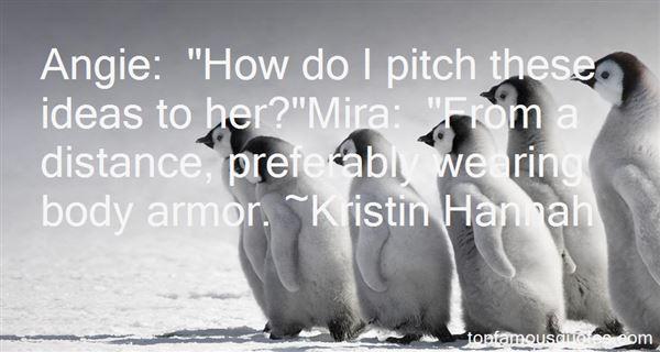 Kristin Hannah Quotes