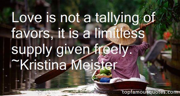 Kristina Meister Quotes