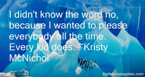 Kristy McNichol Quotes