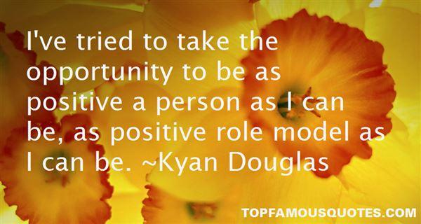 Kyan Douglas Quotes