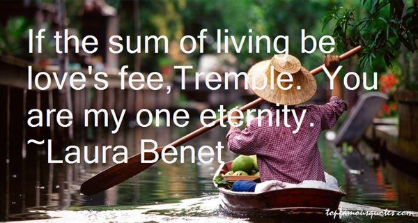 Laura Benet Quotes