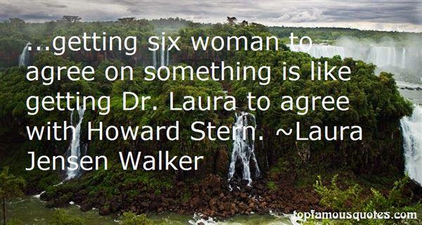 Laura Jensen Walker Quotes
