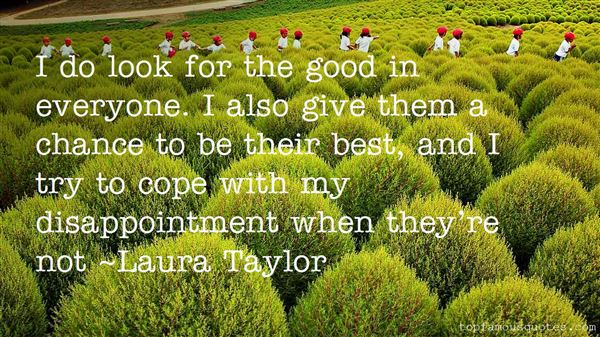 Laura Taylor Quotes