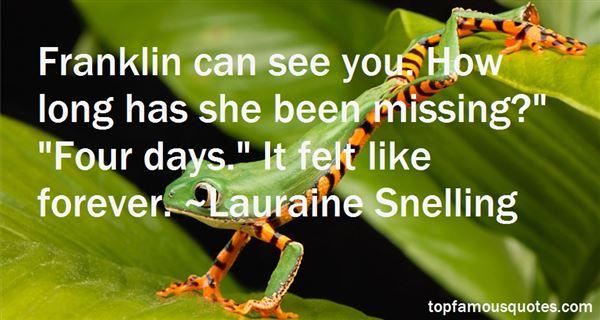 Lauraine Snelling Quotes