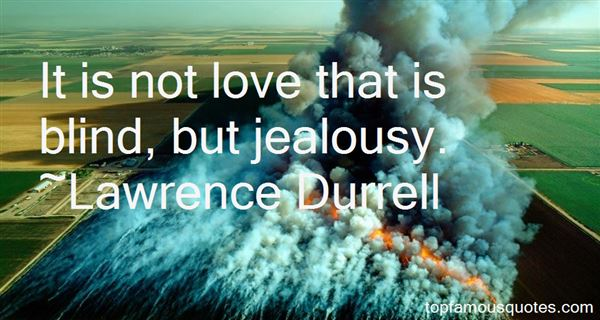 Lawrence Durrell Quotes