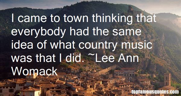 Lee Ann Womack Quotes